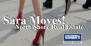 Sara Moves! North Shore Real Estate